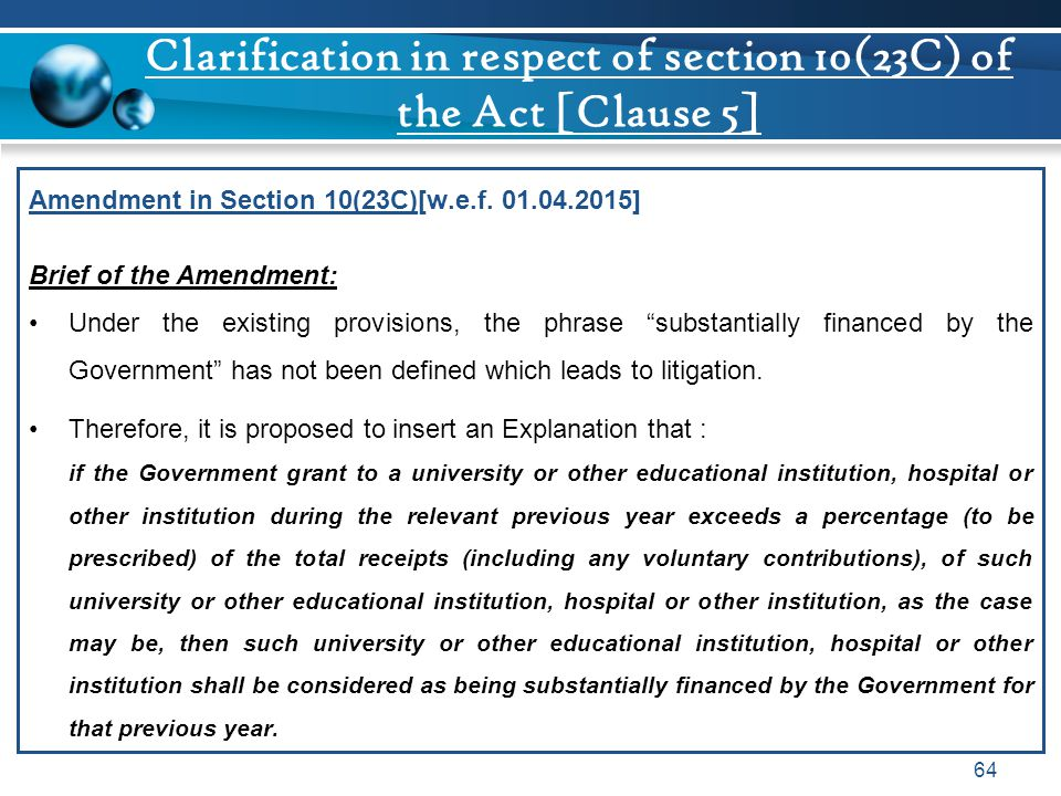 Clarification in respect of section 10(23C) of the Act [Clause 5]